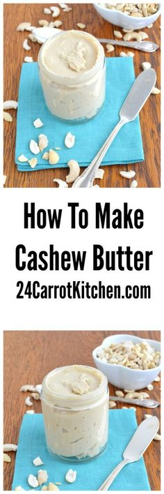Click to learn how to make homemade Cashew Butter! |grain free, gluten free, dairy free, paleo, cashew butter, how to, vegan|
