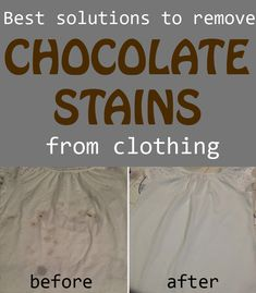 Best solutions to remove chocolate stains from clothing.