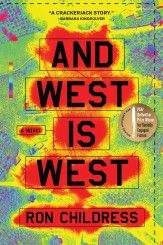 And West Is West - Algonquin Books - Books For A Well-Read Life