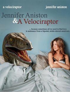 Jennifer Aniston & a Velociraptor