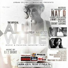 @Regrann from @jimmydasaint1 -  Come out to the official All White music & fashion industry party! Hosted by Vh1 ( Mob Wives ) star @nataliedidonato_  @jimmydasaint1 @ebonylavone music by @dj2short215 August 21st at @auraphl  sponsored by @phillyfametv @swagmag856 @famjuice @urbanceleb215 #Regrann