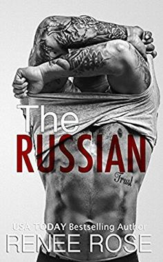 The Russian: A Bad Boy Mafia Romance by [Rose, Renee] Books To Read, My Books, Book Tv, Romance Novels, Mafia, Free Books, Bad Boys, Bestselling Author, Book Worms