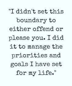 What boundaries are all about. 👏- quotes about boundaries - life quotes - quotes to live by - self care quotes - self love quotes - inspirational quotes - motivational quotes - happiness quotes - words of wisdom - quotes about life - quotes about goals - Quotes Dream, Life Quotes Love, Great Quotes, Quotes To Live By, Me Quotes, Motivational Quotes, Inspirational Quotes, Peace Quotes, Family Quotes