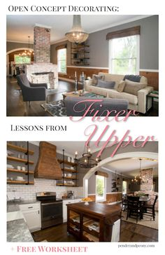 Open concept decorating tips from Fixer Upper. Worksheet to help you decorate your open floor plan.