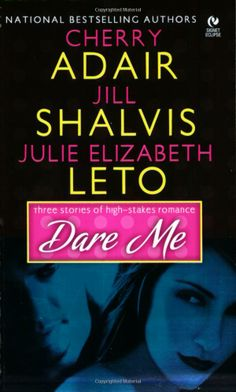 Dare Me: Cherry Adair: 9780739450437: Amazon.com: Books