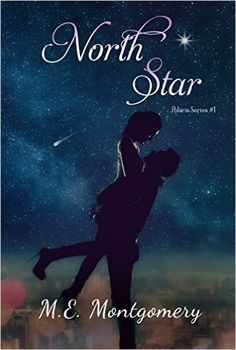 North Star (Polaris Series Book 1) - Kindle edition by M.E. Montgomery. Contemporary Romance Kindle eBooks @ Amazon.com.