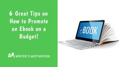 Promoting an eBook of your very own could be a costly endeavor, so you should be careful. Here are 5 Great tips for promoting an eBook on a budget. #ebookpromotion #ebook Budgeting, Promotion, Writer, How To Get, Marketing, Motivation, Tips, Books, Libros