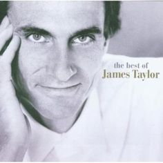 James Taylor :   The Best of James Taylor