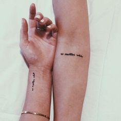 """""""No Matter What"""" Best Friend Tattoos"""