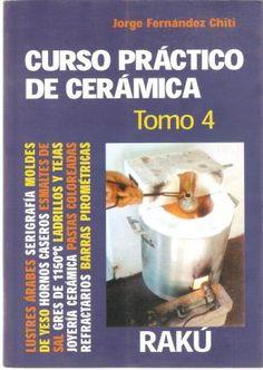 El barro y yo: Libros de Jorge Fernández Chiti que tengo en mi biblioteca: Clay Tools, Pottery Techniques, Crazy Cakes, Pasta Flexible, Ceramic Pottery, Food, Glaze, Design, Ceramic Studio