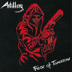 Artillery / Fear of Tomorrow (1985)