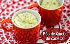 PANELATERAPIA - Blog de Culinária, Gastronomia e Receitas: Pão de Queijo de Caneca