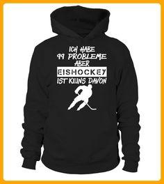 99 PROBLEME ABER EISHOCKEY IST KEINS - Eishockey shirts (*Partner-Link)