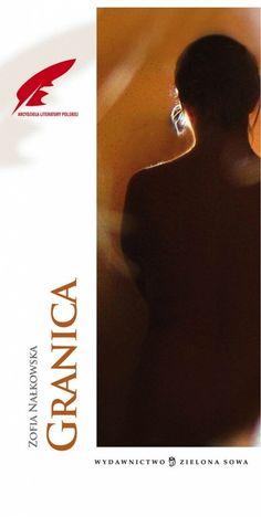 Granica Zofia Nałkowska #książka #lektura http://bookinista.pl/Granica-Arcydziela-Literatury-Polskiej,p,127276