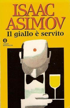 Il giallo è servito di Isaac Asimov