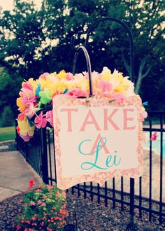 Summer Luau Party - Take A Lei basket for each party guest to grab as they walk in! Like, Comment, Repin !!