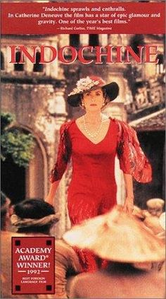A 1992 French film set in colonial French Indochina during the 1930s to 50's, it is the story of Éliane Devries, a French plantation owner, and of her adopted Vietnamese daughter, Camille, with the rising Vietnamese nationalist movement set as a backdrop. A stunning film! ~ Indochine ~ 1992