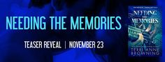 Wonderful World of Books: Teasers Reveal - Needing The Memories by Terri Ann...