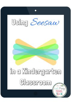 Beginning of the Year   Click here to read how I am kicking off the year with Seesaw.   Update   Seesaw 4.0 is here!!! Update your app ...