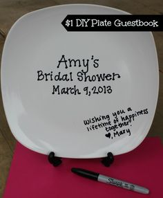 "DIY Plate Guestbook for only a dollar! A fun alternative to the traditional guestbook. Have guests write their ""well wishes"" directly on the plate or serving tray."