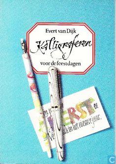 Kalligraferen voor de feestdagen - Evert van Dijk (1990)