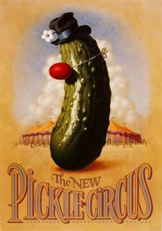 The New Pickle Circus An awesome illustration by René Milot