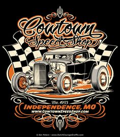 Reworked logo T-shirt for Doug over at Cowtown SpeedShop, Independence, MO…