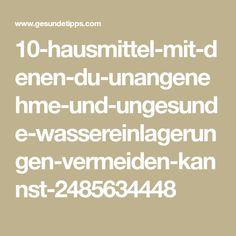 10-hausmittel-mit-denen-du-unangenehme-und-ungesunde-wassereinlagerungen-vermeiden-kannst-2485634448
