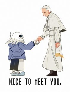 Again not into Undertale (yet... The music's really good though) but this was cool when MatPat gave to the Pope Undertale (imagine him doing a Let's Play of it...)