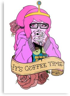 'Adventure Time - It's Coffee Time (Princess Bubblegum)' Poster by Seignemartin Adventure Time Anime, Tatuagem Adventure Time, Adventure Time Hoodie, Adventure Time Tumblr, Adventure Time Tattoo, Cartoon Cartoon, Princess Bubblegum, Life Is Strange, Adveture Time