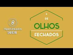 HIPERLINKADOS - S01E10 - De Olhos Fechados