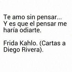 cartas, citas, diego rivera, espanol, frases, frida kahlo, mexico, amor