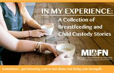 BREASTFEEDING AND CHILD CUSTODY TOOLKIT Welcome to the W.O.R.K. Together Series - Breastfeeding Roadblock Toolkit for Child Custody. Here you will find information and tools for breastfeeding families who are going through a child custody agreement.