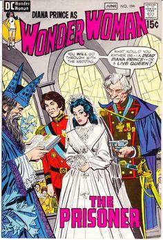"Wonder Woman, No. 194, DC Comics -- Amazon Diana Prince Wedding 1971 -- Sorta like ""The Princess Bride,"" eh?"