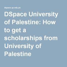 منح جامعة فلسطين: How to get a scholarships from University of Palestine