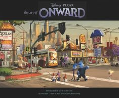 Desarrollo visual: El Arte de Onward ❤️ Diseño de Personajes y Concept Art Disney Pixar, Disney Marvel, Disney Art, Color Script, Naya Rivera, Outlander, Hogwarts, Anna Und Elsa, Bond