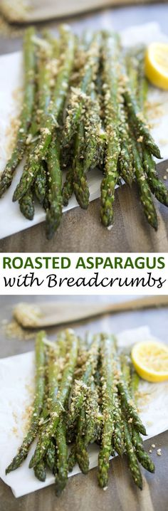 Roasted asparagus tossed with homemade garlic parmesan breadcrumbs