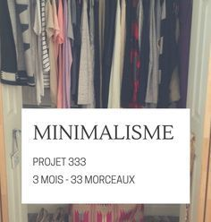 Minimalisme : connaissez-vous le Projet 333? Capsule Wardrobe, Wardrobe Rack, Challenge, Book, Minimalism, Project 333, Home, Organizations, Book Illustrations
