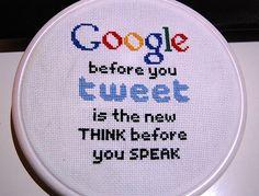 Saying: Google before you tweet - By Idastalder