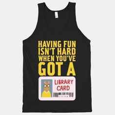 Well, this brings back all the times I& go to the library- expecting an animal dance number. The disappointments in life. Cool Shirts, Funny Shirts, Tee Shirts, Library Card, Book Lovers, Cool Outfits, Graphic Tees, My Love, My Style