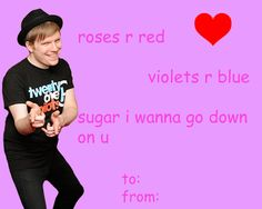 39 Absolutely Perfect Comic Sans Valentine's Day Cards. OMG! I haven't seen this Pete Wentz one! Haha