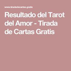 Resultado del Tarot del Amor - Tirada de Cartas Gratis
