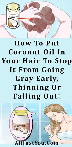 How To Put Coconut Oil In Your Hair To Stop It From Going Gray Early, Thinning Or Falling Out! #hair #haircare #health #fitness #coconut #oil #beauty #diy
