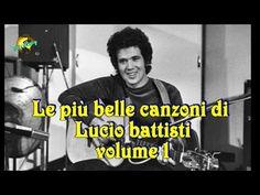 Le più belle canzoni di Lucio Battisti volume 1 - YouTube