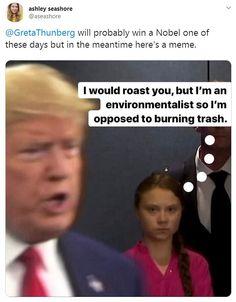 Social media memes of Greta Thunberg's glare at Donald Trump Social media memes of Greta Thunberg's glare at Donald Trump,schöne Orte Social media explodes with memes of Greta Thunberg's glare at Donald Trump as he enters. Stupid Funny Memes, Haha Funny, Hilarious, Satire, Dieter Nuhr, Donald Trump Funny, Donald Trump Stupid Quotes, Donald Trump Tweets, Greta
