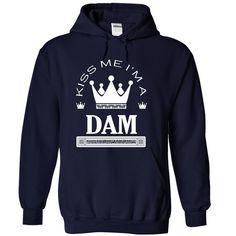 Kiss Me I Am DAM T-Shirts, Hoodies. GET IT ==► Funny Tee Shirts