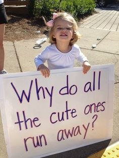 Kid Running Signs At A Race #12: Why do all the cute ones run away?
