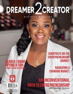 Dreamer 2 Creator Business Magazine Issue 9 Business Magazine, Search Engine Optimization, Entrepreneurship, The Dreamers, Insight, The Creator, Web Design, Engineering