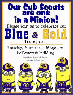Cub Scout * Minions PRINTABLE Invitation from Despicable Me -  Invitation for the Blue & Gold Banquet. This site has a lot of great neckerchief slide ideas and also other great Cub Scout Ideas compliments of Akela's Council Cub Scout Leader Training: Utah National Parks Council has planned this exciting 4 1/2 day Cub Scout Leader Training. This fast-paced and inspiring training covers lots of Cub Scout Info and Webelos Outdoor Experience, Cub Scouts with disabilities and much more.