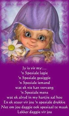 Jy is n spesiale vriendin Good Night Wishes, Good Morning Good Night, Good Morning Quotes, Motivational Words, Inspirational Quotes, Cute Quotes, Funny Quotes, Lekker Dag, Evening Greetings